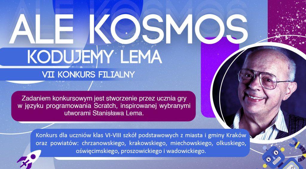 """Ale Kosmos – kodujemy Lema"" – VII Konkurs Filialny"